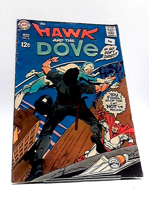 The Hawk and the Dove no. 3 By DC Comics