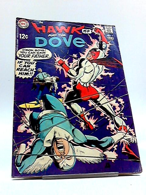 The Hawk and the Dove no. 6 by DC Comics