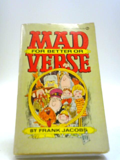 Mad for better or Verse By Frank Jacobs