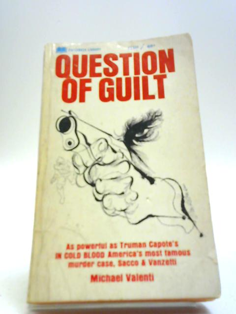 A Question of Guilt By Michael Valenti