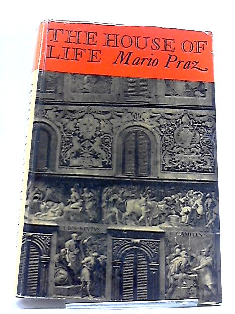 The House of Life by Mario Praz