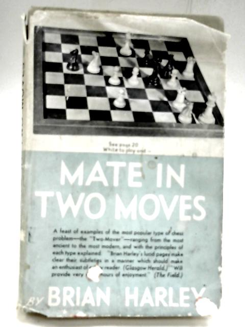 Mate in Two Moves by HARLEY BRIAN