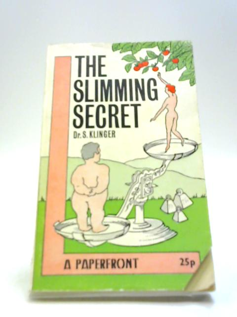Slimming Secret (Paperfronts) By Klinger, S.