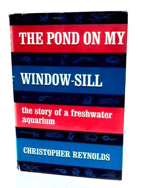 Pond on My Window-sill by Reynolds, Christopher