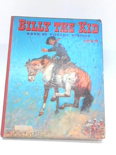 Billy The Kid. Book of Picture Stories. 1959. by Unknown