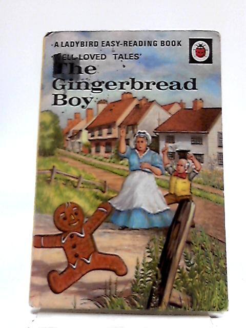 The Gingerbread Boy: Well Loved Tales by Vera Southgate