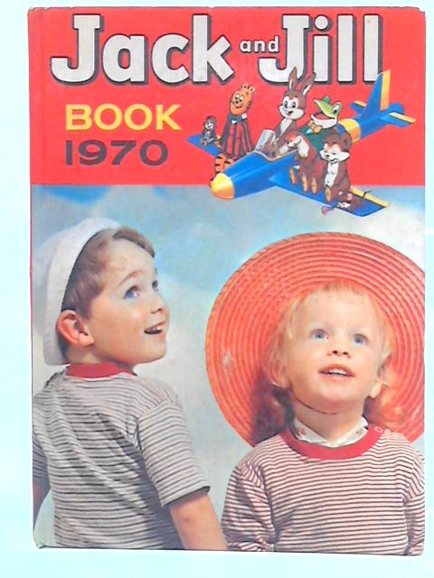 Jack and Jill Book 1970 By None stated