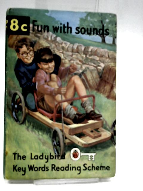 8c Fun with sounds (Ladybird Key Words Reading Scheme) by Murray, W