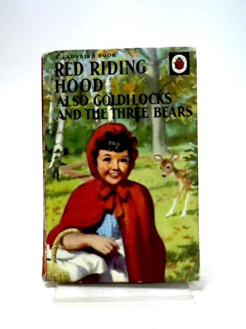 Red Riding Hood, also Goldilocks and the Three Bears by Lund, Gilda