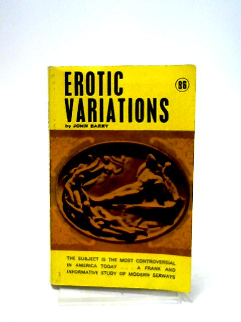 Erotic Variations by Barry, John