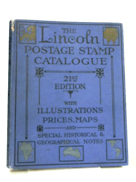 The Lincoln Illustrated and Prices Stamp Catalogue by Anon