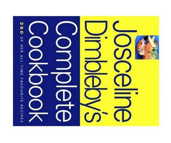 Josceline Dimbleby's Complete Cookbook By Dimbleby, Josceline