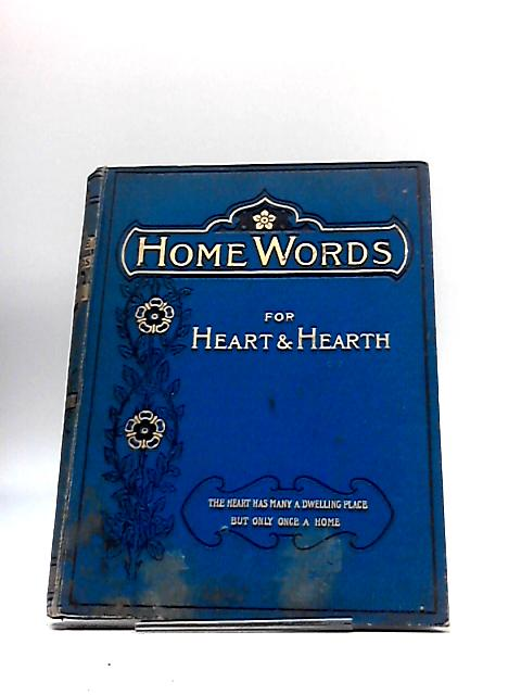 Home Words for Heart and Hearth 1903 By Rev. Charles Bullock