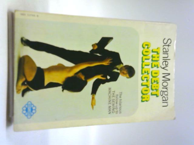The Debt Collector by Stanley Morgan