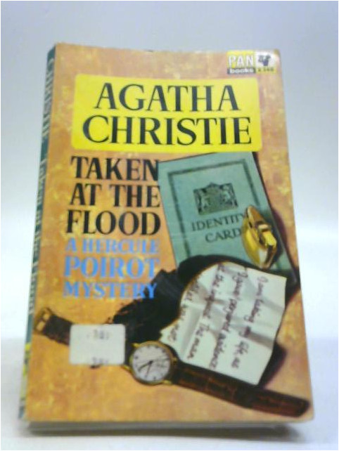 Taken at the Flood - A Hercule Poirot Mystery by Christie, Agatha