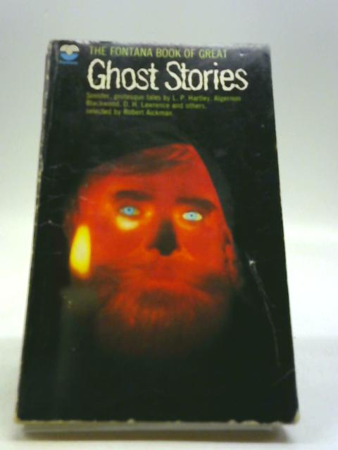 The Fontana Book of Great Ghost Stories by Robert Aickman