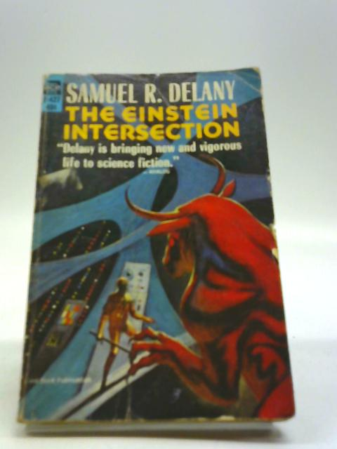 The Einstein Intersection by Samuel R Delany