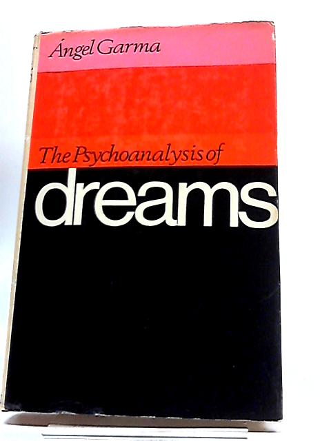The Psychoanalysis of Dreams By Ã?ngel Garma