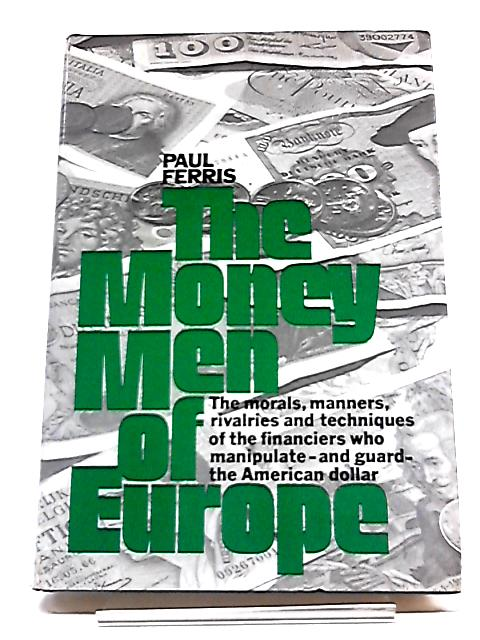 The Money Men of Europe By Paul Ferris