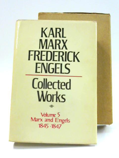 Collected Works: Vol. V by Karl Marx & Frederick Engels