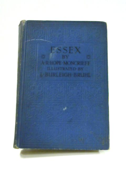 Essex by A.R. Hope-Moncrieff