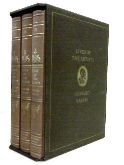 Lives of the Artists, 3 Volume Set by Giorgio Vasari