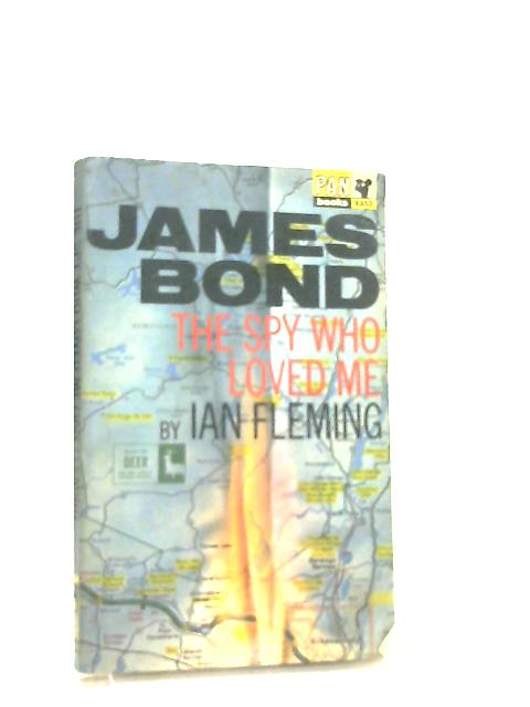 James Bond, The Spy Who Loved Me by Ian Fleming