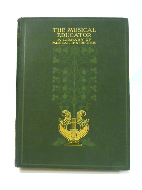 The Musical Educator: Vol. II By John Greig (ed)