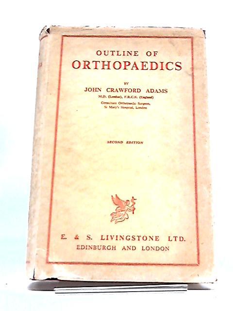 Outline of Orthopaedics by John Crawford Adams