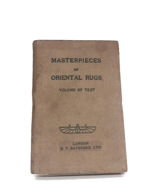 Masterpieces of Oriental Rugs by Werner Grote Hasenbalg