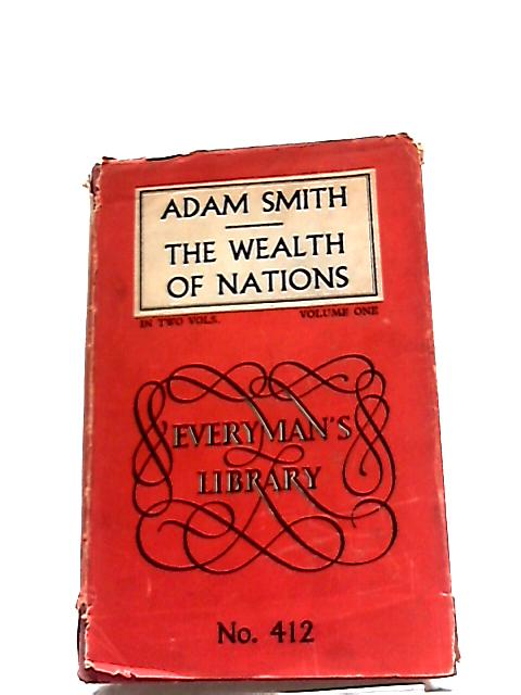 The Wealth of Nations: Volume One by Adam Smith