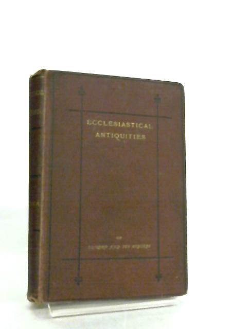 Ecclesiastical Antiquities of London and its Suburbs by Alexander Wood