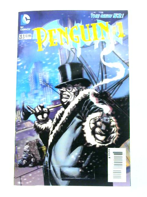 Dc The New 52! 23.3: Penguin #1 by Frank Tieri