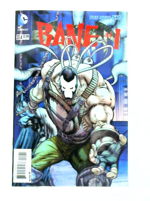 The New 52! Batman #23.4: Bane #1 3D Motion Cover by Anon