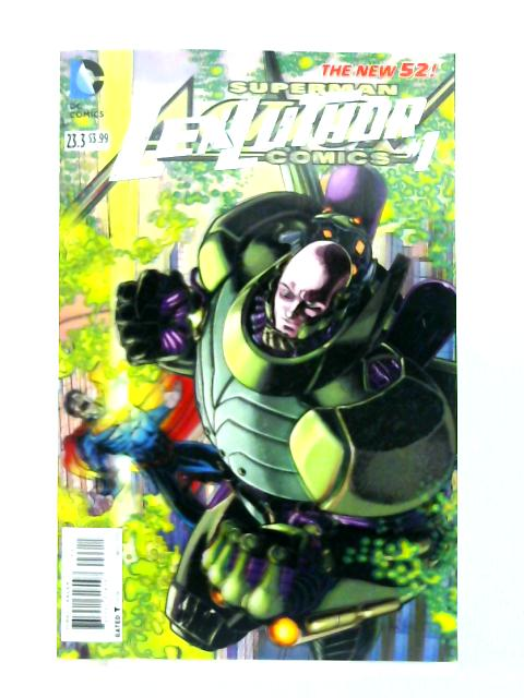 The New 52 No. 23.3: Lex Luthor #1 by Charles Soule