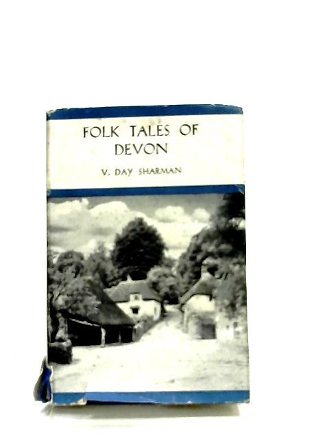 Folk tales of Devon by V. Day Sharman