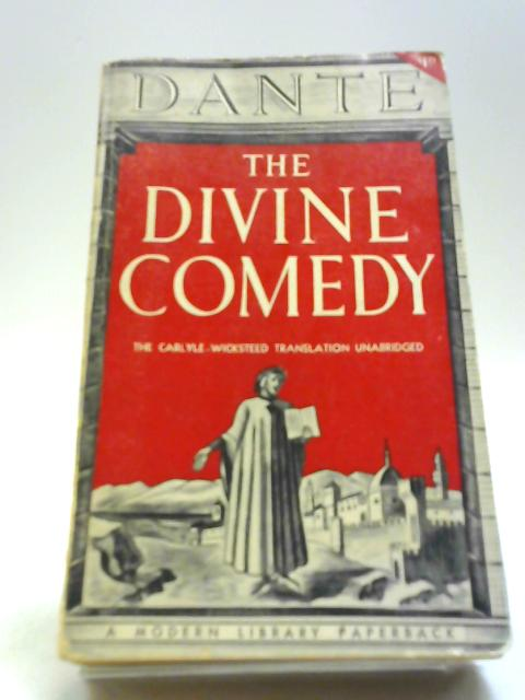 The Divine Comedy Of Dante Alighieri by Various