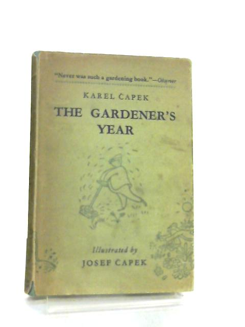 The Gardener's Year By K. Capek