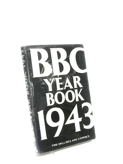 BBC Year Book 1943 by Anon