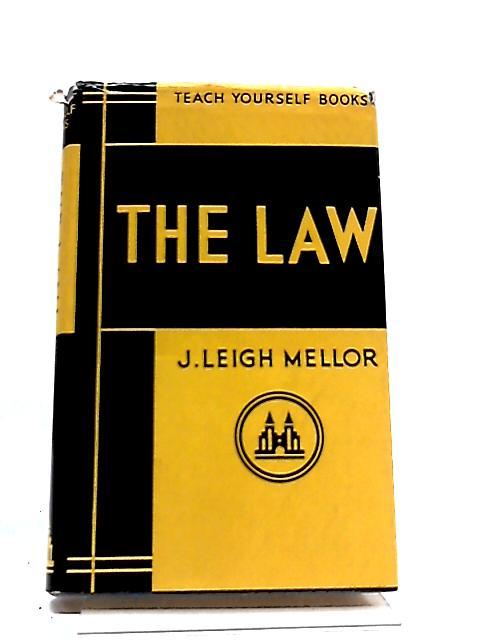 Teach Yourself The Law by J. Leigh Mellor