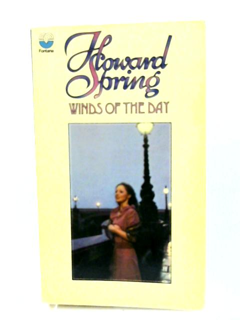 Winds of the Day by Howard Spring