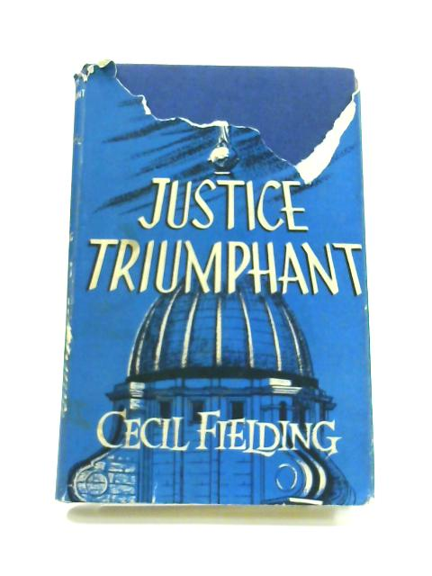 Justice Triumphant By Cecil Fielding