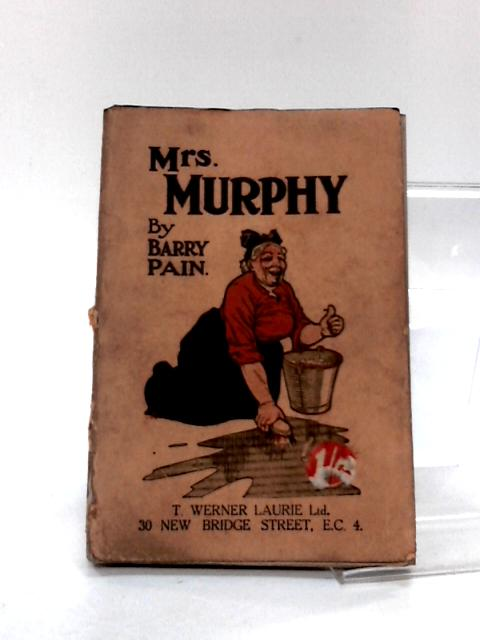 Mrs. Murphy by Pain, Barry