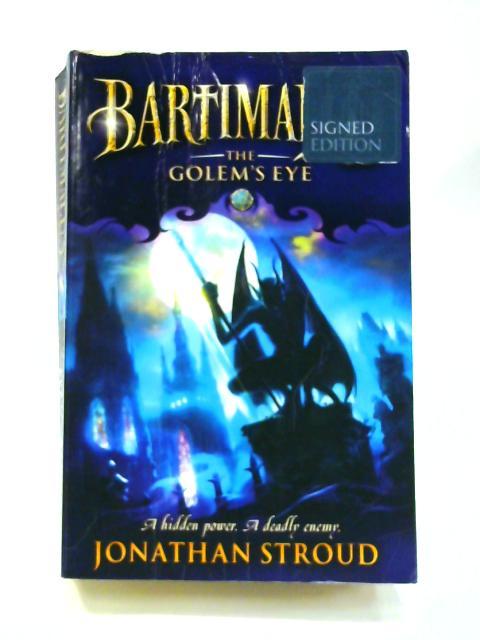 Bartimaeus: The Golem's Eye by Jonathan Stroud