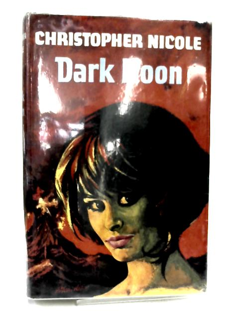 Dark Noon by Christopher Nicole