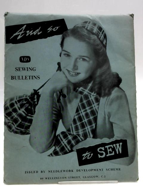 And So To Sew: Sewing Bulletins by Anon