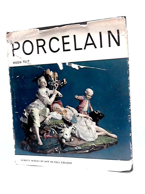 Porcelain by Tait, Hugh