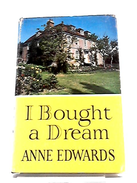 I bought a dream by Edwards, Anne