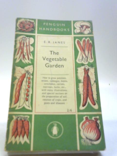 The vegetable garden (Penguin handbooks series;Ph.23) by Janes, Edwin Ridgeway
