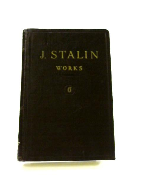 J.V. Stalin Works: Vol. 6 1924 by J.V. Stalin